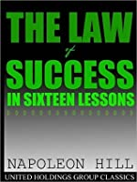 Law of Success: The 21st-Century Edition: Revised and Updated