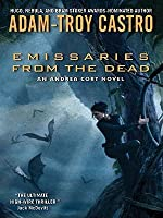 Emissaries from the Dead (Andrea Cort, #1)