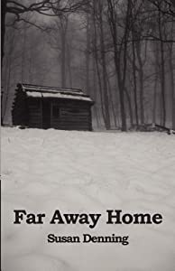Far Away Home (Aislynn's Story #1)