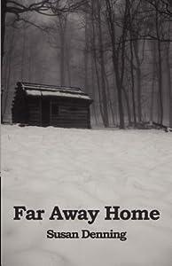 Far Away Home (Aislynn's Story #1)