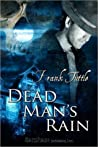 Dead Man's Rain (Markhat, #2)