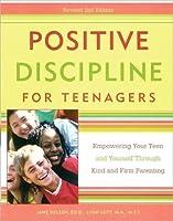 Positive Discipline for Teenagers (Positive Discipline)