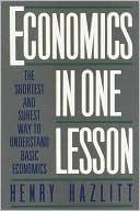 Economics in One Lesson by Henry Hazlitt