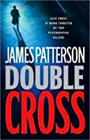 Double Cross (Alex Cross, #13)