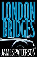 London Bridges (Alex Cross #10)