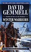 Winter Warriors (Drenai Tales, #8)