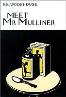 Meet Mr. Mulliner (Collector's Wodehouse)