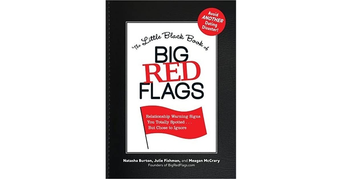 The Little Black Book of Big Red Flags by Natasha Burton