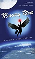 Mercury Rises (Teaser Chapters)