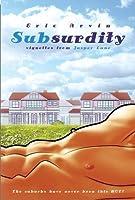 SubSurdity: Stories from Jasper Lane