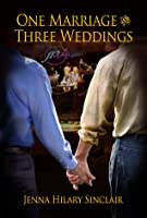 One Marriage and Three Weddings (Harry & Mike)