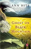 Ghost on Black Mountain