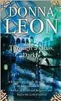 Through a Glass, Darkly (Commissario Brunetti #15)