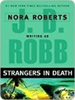 Strangers in Death (In Death, #26)