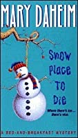 Snow Place to Die (Bed-and-Breakfast Mysteries #13)