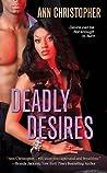 Deadly Desires (Deadly #2)