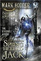 The Strange Affair of Spring Heeled Jack (Burton & Swinburne, #1)