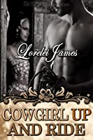 Cowgirl Up and Ride (Rough Riders, #3)