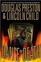 Dance of Death (Pendergast, #6/Diogenes, #2)