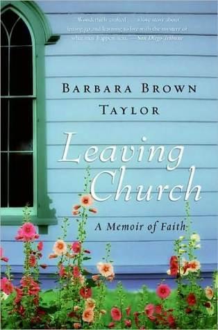 Leaving Church by Barbara Brown Taylor