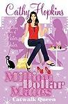 Catwalk Queen (Million Dollar Mates, #3)