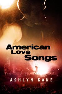 American Love Songs by Ashlyn Kane