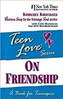 Teen Love: On Friendship