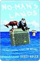 No Man's Lands: One Man's Odyssey Through The Odyssey
