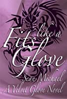 Fits Like a Glove (Velvet Glove)