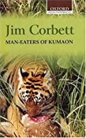 Man-Eaters of Kumaon (Oxford India Paperbacks)