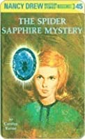 The Spider Sapphire Mystery (Nancy Drew, #45)