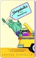 Shopaholic Takes Manhattan (Shopaholic #2)
