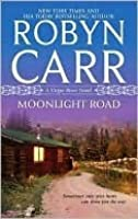 Moonlight Road (Virgin River, #10)