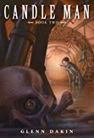 The Society of Dread (Candle Man, #2)