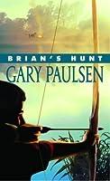 Brian's Hunt (Brian's Saga, #5)