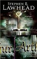 Arthur (The Pendragon Cycle, #3)
