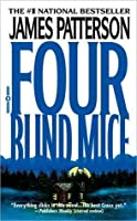 Four Blind Mice (Alex Cross, Book 8)
