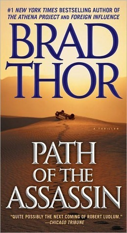 Path Of The Assassin Scot Harvath 2 By Brad Thor
