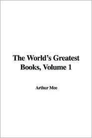 The World's Greatest Books, Volume 1: Fiction