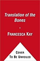 Translation Of The Bones