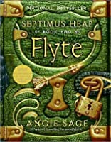 Flyte Septimus Heap 2 By Angie Sage