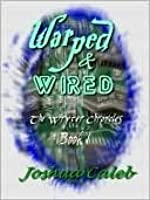 Warped & Wired (The Wryter Chronicles)