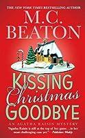 Kissing Christmas Goodbye (Agatha Raisin, #18)