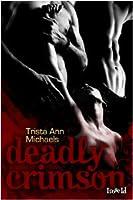 Deadly Crimson (Magic, #3)