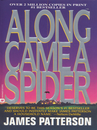 Along Came A Spider Alex Cross 1 By James Patterson