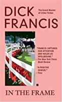 In the Frame (Francis Thriller)