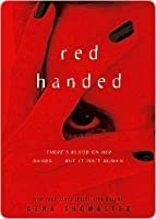Red Handed (Young Adult Alien Huntress, #1)