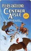 Centaur Aisle (Xanth, #4)