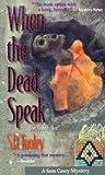 When the Dead Speak (Sam Casey Mystery, #1)