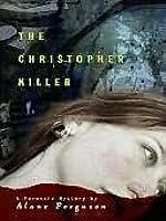The Christopher Killer (Forensic Mystery #1)